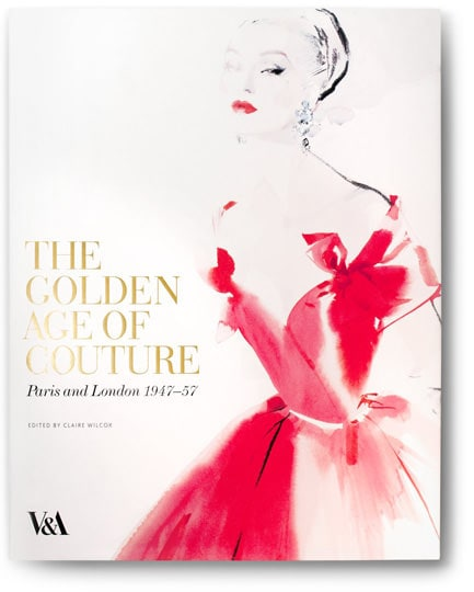 The Golden Age of Couture, Paris and London 1947-1957